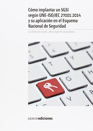 Pack Sistemas de Gestión de Seguridad de la Información (SGSI) por AENOR