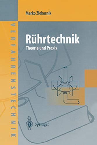 Rührtechnik: Theorie und Praxis (Chemische Technik Verfahrenstechnik) (German Edition)