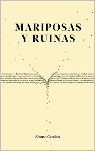 Mariposas y ruinas por Alonso Catalán