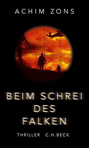 Buchseite und Rezensionen zu 'Beim Schrei des Falken: Thriller' von Achim Zons