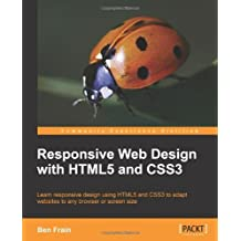 BY Frain, Ben ( Author ) [ RESPONSIVE WEB DESIGN WITH HTML5 AND CSS3 (COMMUNITY EXPERIENCE DISTILLED) ] Mar-2012 [ Paperback ]