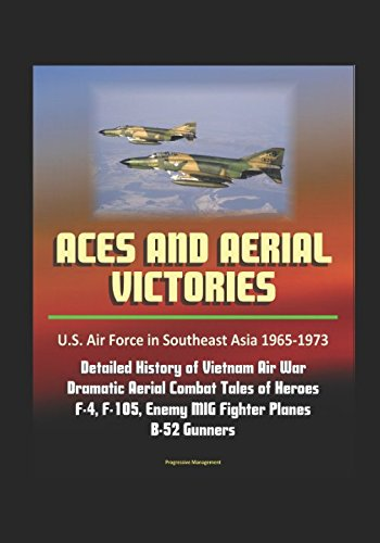 aces-and-aerial-victories-us-air-force-in-southeast-asia-1965-1973-detailed-history-of-vietnam-air-w