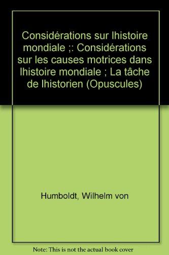 La tâche de l'historien par Wilhelm von Humboldt