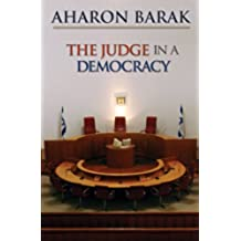 The Judge in a Democracy (English Edition)