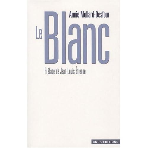 Le Blanc. Dictionnaire des couleurs