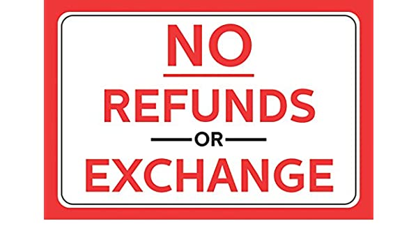 No Refunds Or Exchange Red Bold Letter Print Horizontal Wall Border Business Retail Store Sign