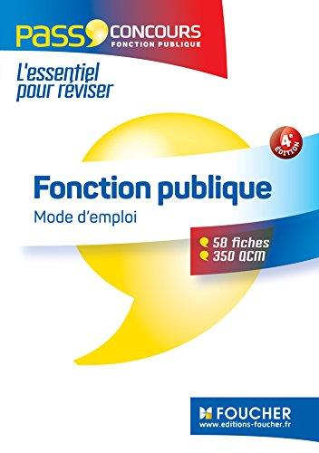 Pass'Concours - Fonction publique Mode d'emploi - 4e édition