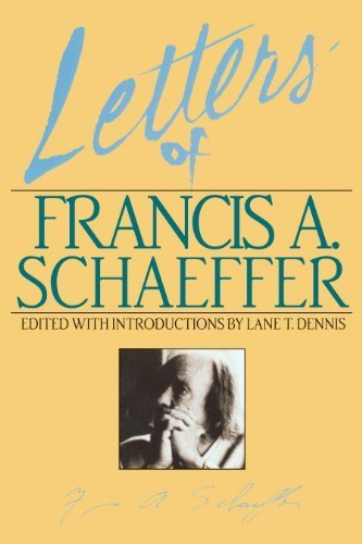 Letters of Francis A. Schaeffer: Spiritual Reality in the Personal Christian Life by Schaeffer, Francis A. (1986) Paperback
