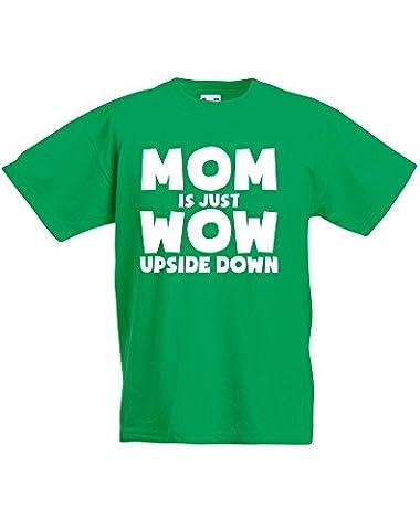 Mom is Just WoW Upside Down, Enfant T-shirt imprimé - Vert/Blanc 12-13 Ans