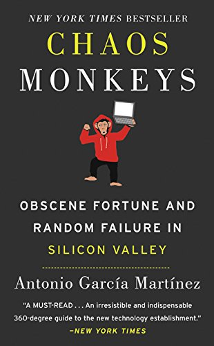 G Zuck (Chaos Monkeys Intl: Obscene Fortune and Random Failure in Silicon Valley)