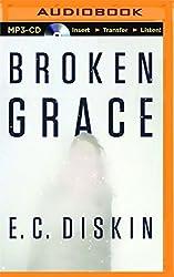 Broken Grace by E.C. Diskin (2015-08-25)