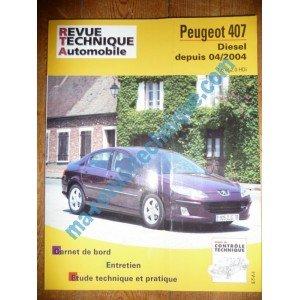 Revue technique0686.1 REVUE TECHNIQUE AUTOMOBILE PEUGEOT 407 Diesel 1.6l et 2.0l HDi depuis 04/2004