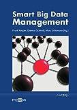 Smart Big Data Management