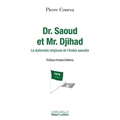 Dr. Saoud et Mr. Djihad (Le monde comme il va)