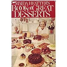 Maida Heatter's Book of Great Desserts by Maida Heatter (1974-08-12)