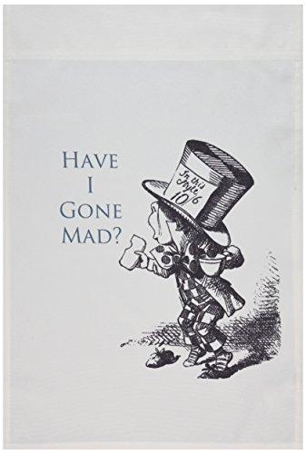 3dRose FL_110410_1 Gartenflagge Mad Hatter Have I Gone Mad Alice im Wunderland, 30,5 x 45,7 cm