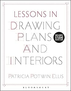 Lessons in Drawing Plans and Interiors: Bundle Book + Studio Access Card by Bloomsbury Academic USA