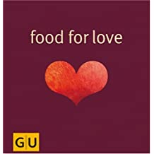 Food for Love (GU for you)