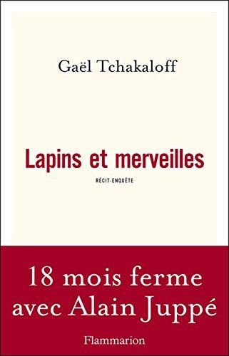Lapins et merveilles (DOCS, TEMOIGNAG) par Gaël Tchakaloff
