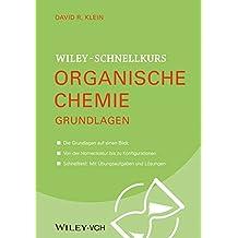 Wiley Schnellkurs Organische Chemie Grundlagen