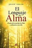 El Lenguaje Del Alma (Salud psicoemocional)