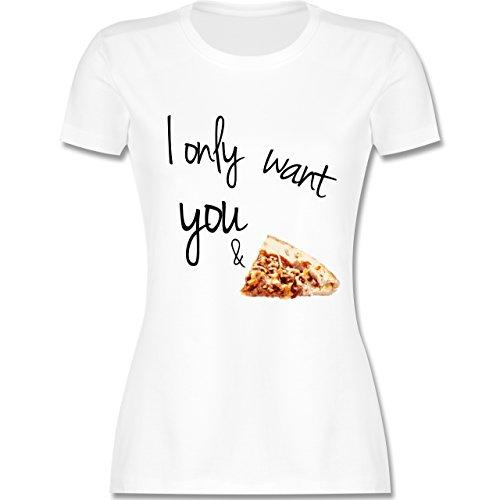 Statement Shirts - I only want you and pizza - tailliertes Premium T-Shirt mit Rundhalsausschnitt für Damen Weiß