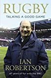 Rugby: Talking A Good Game: The Perfect Gift for Rugby Fans (English Edition)