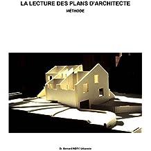 La lecture des plans d'architectes: Méthode