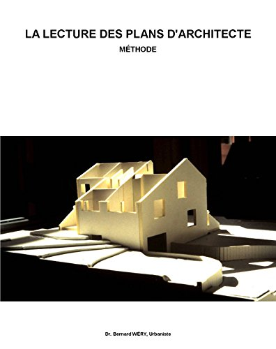La lecture des plans d'architectes: Méthode