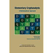 Elementary Cryptanalysis (Anneli Lax New Mathematical Library)