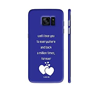 Colorpur I Love You A Million Times On Blue Printed Back Case Cover for Samsung S7 Edge