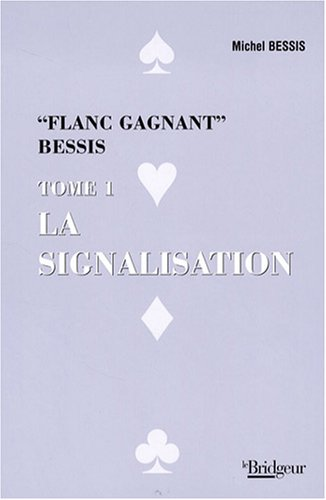 Signalisation : Flanc gagnant, tome 1