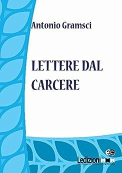 Lettere dal carcere di [Antonio, Gramsci]