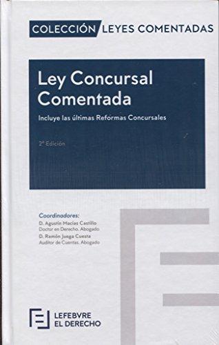 Ley Concursal comentada (Colección Leyes Comentadas)
