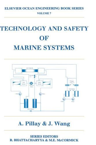 7: Technology and Safety of Marine Systems (Elsevier Ocean Engineering Series)