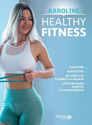 Healthy Fitness par Karoline ROLLIN