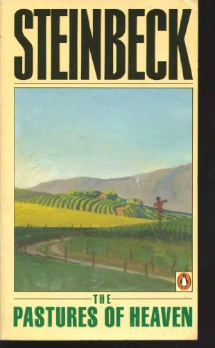 The Pastures of Heaven por John Steinbeck