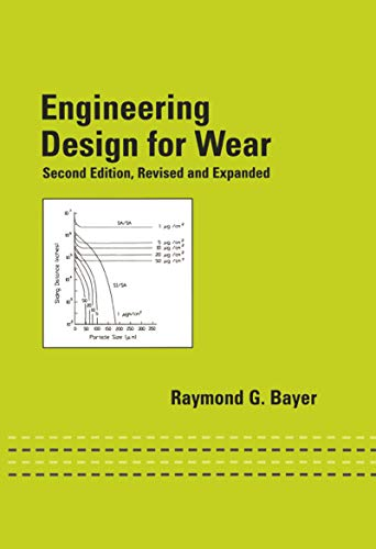Engineering Design for Wear, Revised and Expanded (Dekker Mechanical Engineering Book 176) (English Edition)