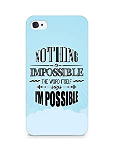 AMEZ Nothing is Impossible Back Cover For Apple iPhone 4s