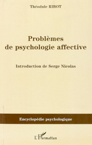 Problèmes de psychologie affective (1910)