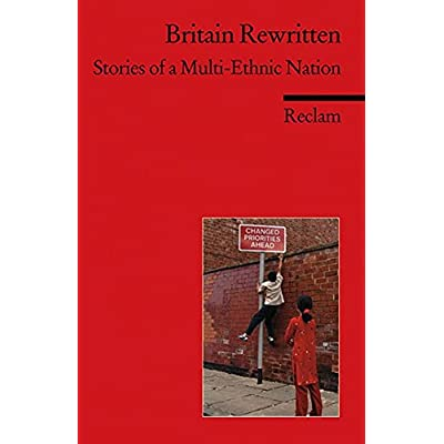 Britain Rewritten Stories Of A Multi Ethnic Nation