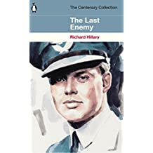 The Last Enemy: The Centenary Collection