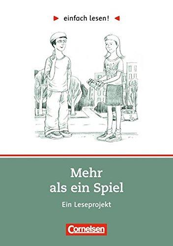 eförderung: Für Lesefortgeschrittene: Niveau 2 - Mehr als ein Spiel: Ein Leseprojekt nach dem gleichnamigen Roman von Sigrid Zeevaerd. Arbeitsbuch mit Lösungen ()
