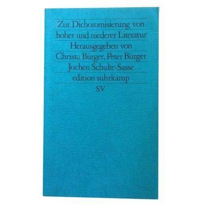 Zur Dichotomisierung von hoher und niederer Literatur. ( Neue Folge, 89).