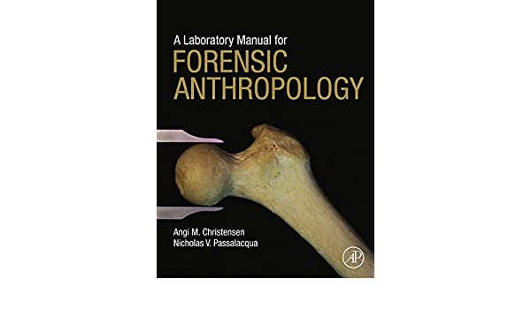 Forensic anthropology current methods and practice ebook best deal a laboratory manual for forensic anthropology ebook angi m a laboratory manual for forensic anthropology ebook angi fandeluxe Choice Image