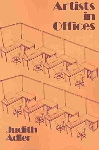 [(Artists in Offices : An Ethnography of an Academic Art Scene)] [By (author) Judith Adler] published on (April, 2003)