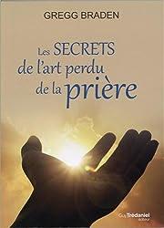 Les secrets de l'art perdu de la prière