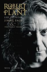 Robert Plant - Led Zeppelin, Jimmy Page & The Solo Years