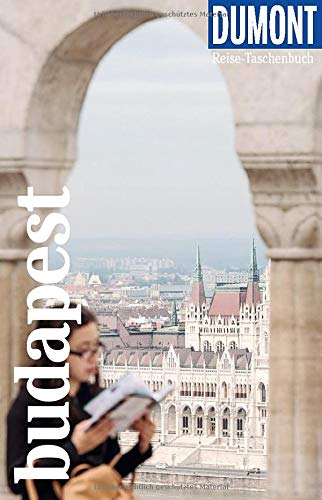DuMont Reise-Taschenbuch Budapest: Reiseführer plus Reisekarte. Mit individuellen Autorentipps und vielen Touren.