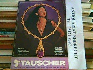 Tauscher ROXY international Katalog 73. Erlesener Schmuck und Markenuhren.
